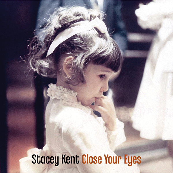 1119music.Stacey-Kent-CLOSE-YOUR-EYES