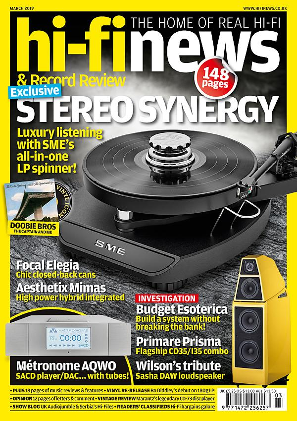 The latest issue: March 2019 | Hi-Fi News