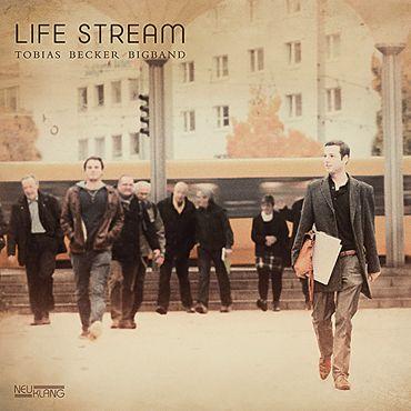 Artist: Tobias Becker Bigband - Album: Life Stream - Hi ...